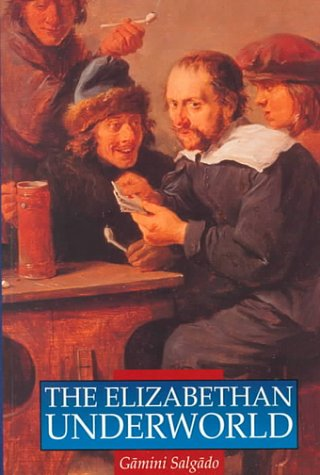 9780750909761: The Elizabethan Underworld (Illustrated History Paperbacks)