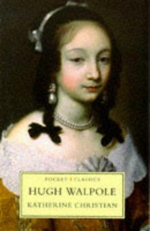 Katherine Christian Pb (Pocket Classics): Hugh Walpole
