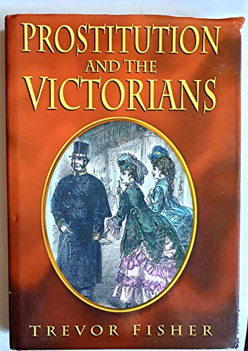9780750911252: Prostitution and the Victorians