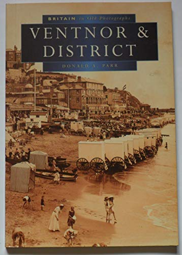 9780750911320: Ventnor and District in Old Photographs (Britain in Old Photographs)