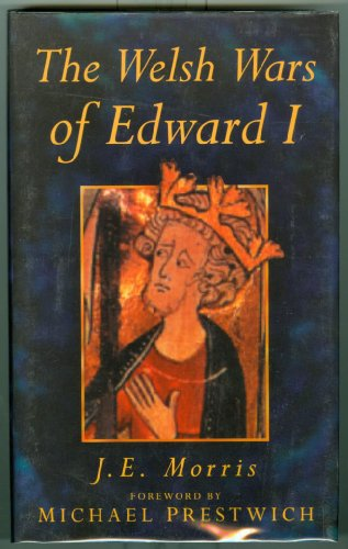9780750911689: The Welsh Wars of Edward I (History)