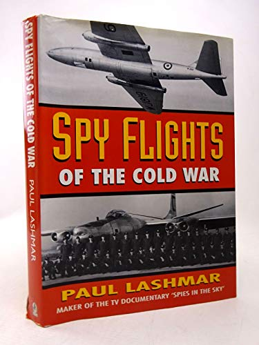 9780750911832: Spyflights of the Cold War