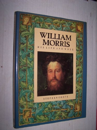 9780750911962: William Morris: His Life and Work (Biography, Letters & Diaries)