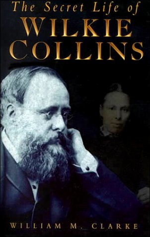 9780750912082: The Secret Life of Wilkie Collins