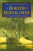 9780750912242: The Life and Times of Horatio Hornblower (Biography, Letters & Diaries S.)