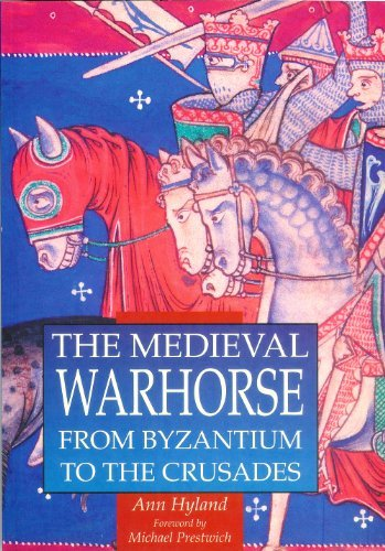 9780750912433: The Medieval War Horse (Illustrated History Paperbacks)