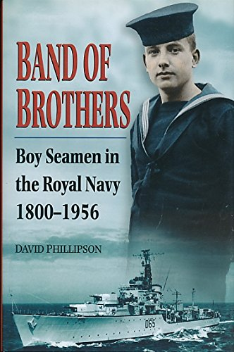 9780750912518: Band of Brothers Boy Seamen in the Royal Navy 1800-1956