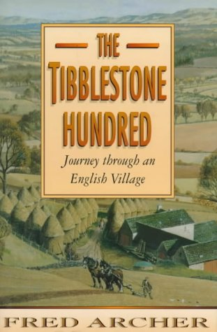 The Tibblestone Hundred : Journey Through an English Village