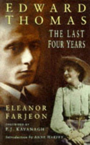 9780750913379: Edward Thomas: The Last Four Years