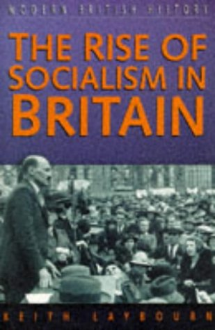 9780750913416: The Rise of Socialism in Britain (Sutton Studies in Modern British History)