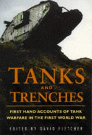 9780750913454: Tanks and Trenches