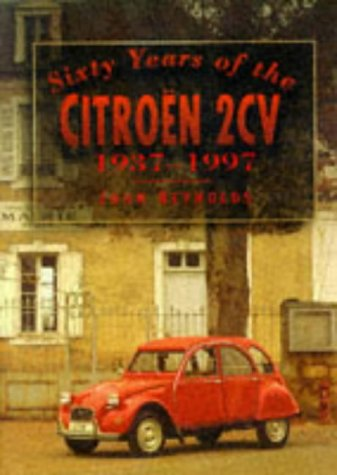 9780750913508: Sixty Years of the Citroen 2CV, 1937-1997