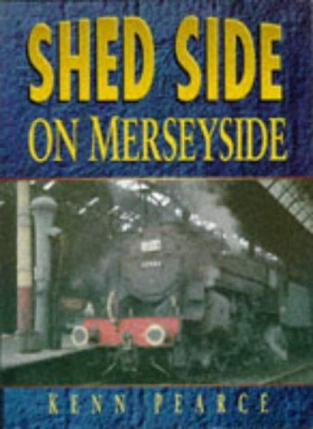 9780750913690: Shed Side on Merseyside