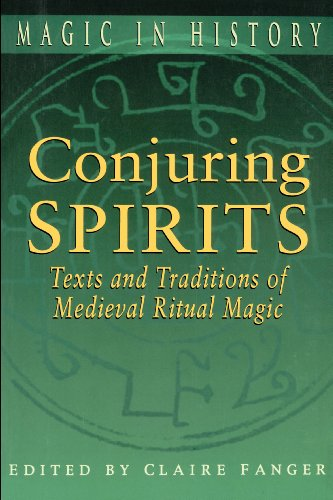9780750913812: Conjuring Spirits: Texts and Traditions of Medieval Ritual Magic (Magic in History)