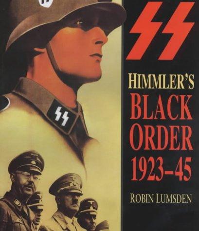 Himmler's Black Order 1923-45 (0750913967) by Robin Lumsden