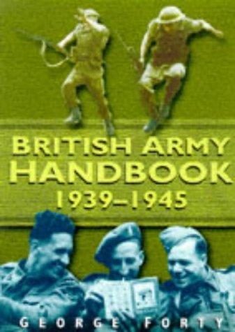 9780750914031: British Army Handbook 1939-1945