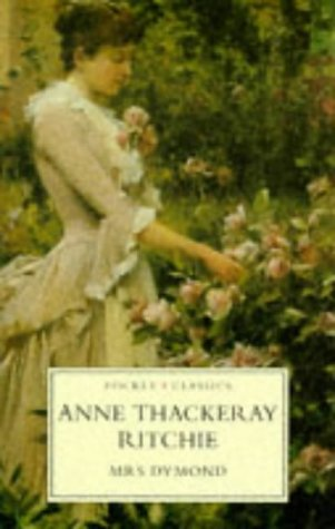 Mrs. Dymond (Pocket Classics): Anne Thackeray Ritchie