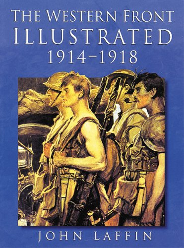 9780750914383: The Western Front Illustrated: 1914-1918