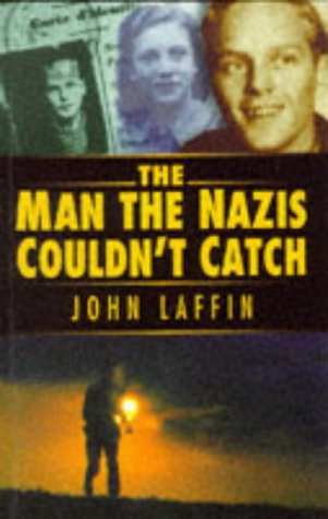 9780750914420: The Man the Nazis Couldn't Catch