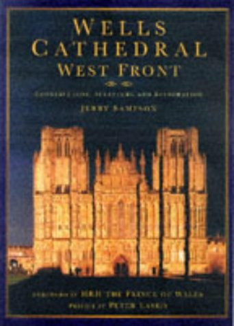 9780750914505: Wells Cathedral West Front: Construction, Sculpture and Conservation