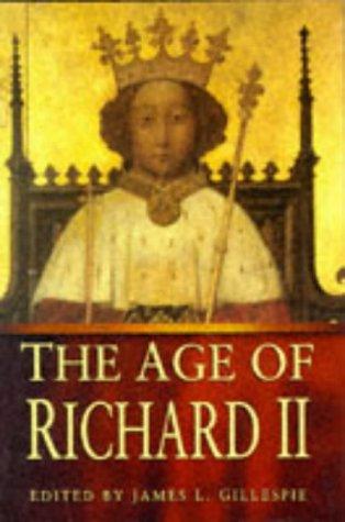 9780750914529: The Age of Richard II
