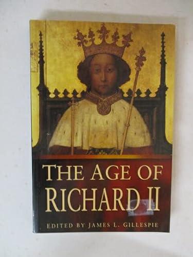 9780750914536: The Age of Richard II