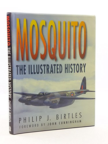 9780750914956: Mosquito: The Illustrated History