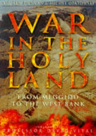 9780750915007: War in the Holy Land: From Meggido to the West Bank