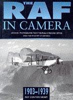 9780750915328: The RAF in Camera: 1903-1939