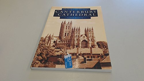 Canterbury Cathedral in Old Photographs (Britain in Old Photographs)