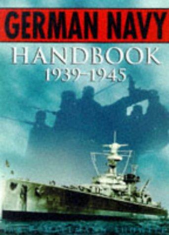 The German Navy Handbook 1939-1945: Showell, Jak P. Mallmann