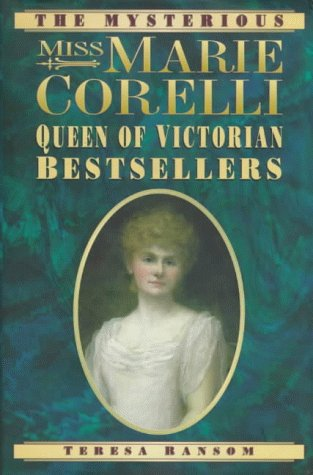 9780750915700: The Mysterious Miss Marie Corelli: Queen of Victorian Bestsellers