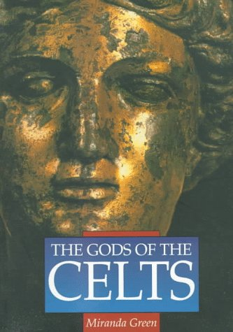 9780750915816: The Gods of the Celts (Illustrated History Paperbacks)