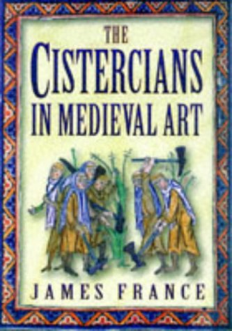 9780750915830: The Cistercians in Medieval Art