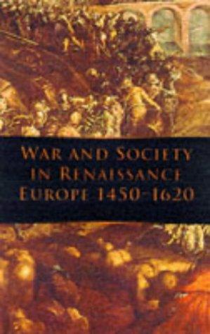 9780750916028: War and Society in Renaissance Europe, 1450-1620 (War & European Society)