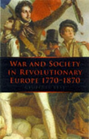 War and Society In Revolutionary Europe 17 (War & European Society): Best, Geoffrey