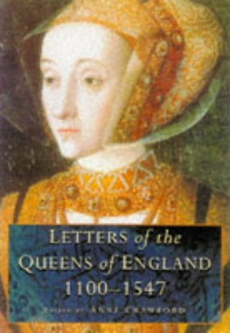 9780750916066: Letters of the Queens of England 1100-1547