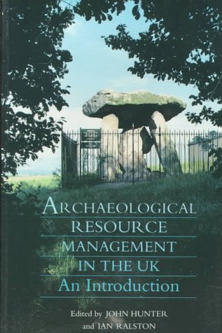 9780750916073: Archaeological Resource Management in the Uk: An Introduction