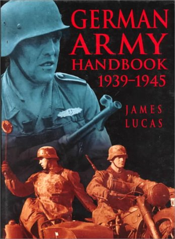 9780750916226: The German Army Handbook, 1939-1945