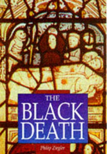 9780750917032: The Black Death (Sutton Illustrated History Paperbacks)