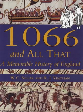 9780750917162: 1066 and All That: A memorable history of England