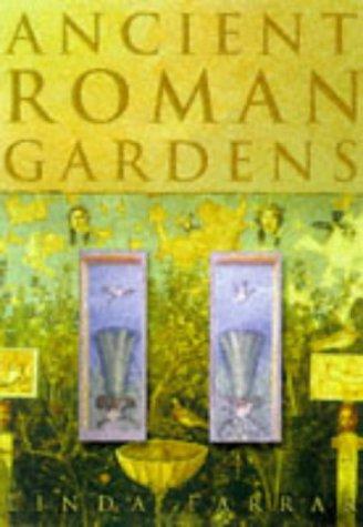 9780750917254: Ancient Roman Gardens
