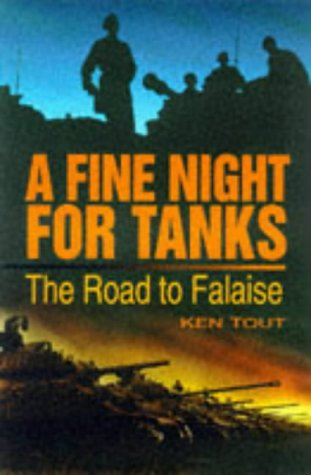 9780750917308: A Fine Night for Tanks: The Road to Falaise