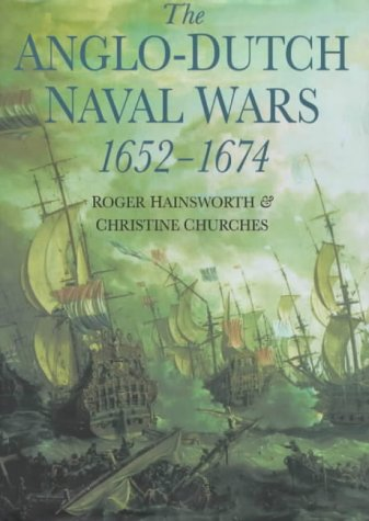 9780750917872: The Anglo-Dutch Naval Wars, 1652-74