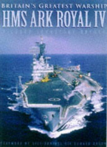 9780750917988: Britains Greatest Warship: Hms Ark Royal IV