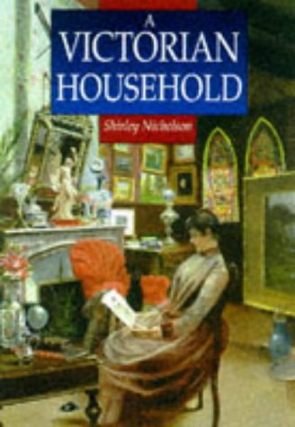 9780750918268: A Victorian Household: Based on the Diaries of Marion Sambourne (Sutton Illustrated History Paperbacks)