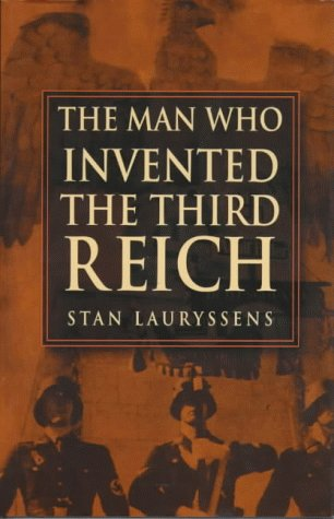 9780750918664: The Man Who Invented the Third Reich