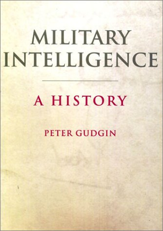 9780750918701: Military Intelligence: A History