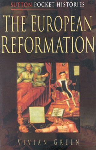 9780750919159: The European Reformation (Sutton Pocket Histories)