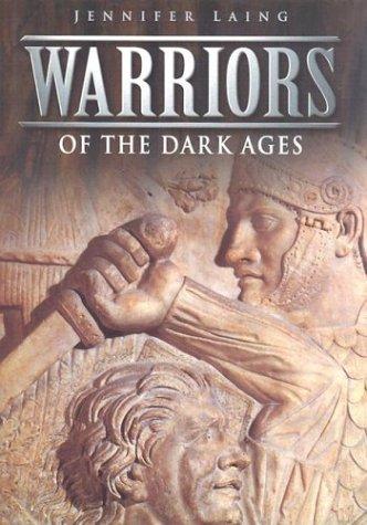 Warriors of the Dark Ages: Lloyd Laing; Jennifer